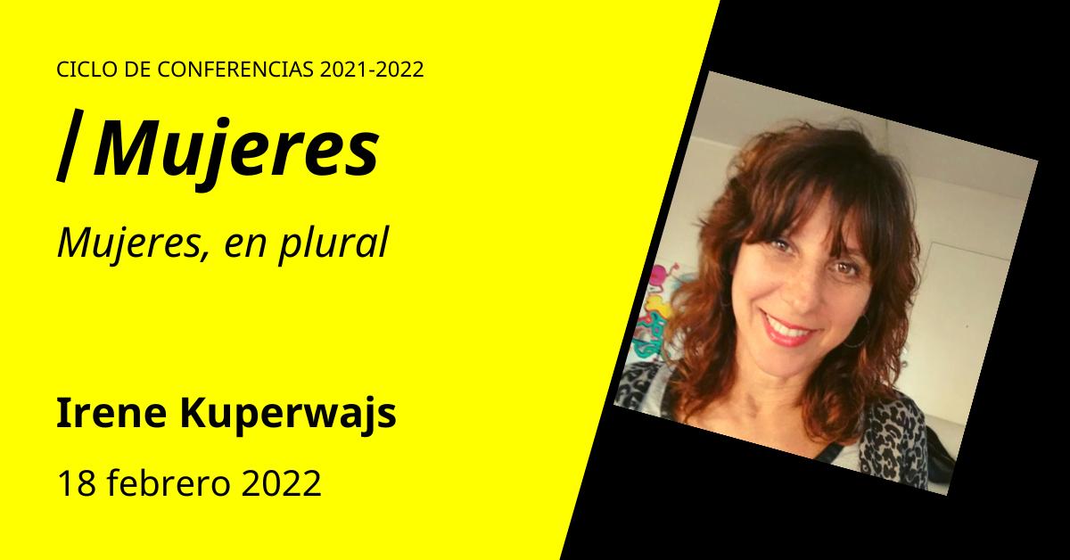 Irene Kuperwajs Conferencias en torno al psicoanálisis de orientación lacaniana
