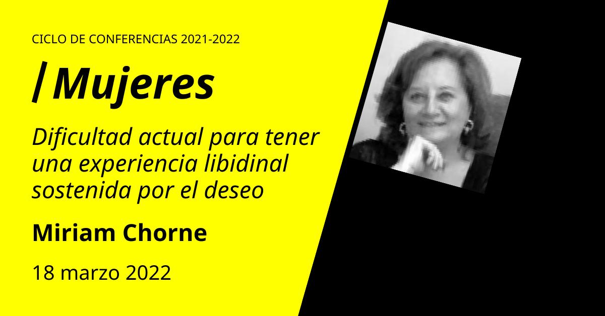 Miriam Chorne Conferencias en torno al psicoanálisis de orientación lacaniana